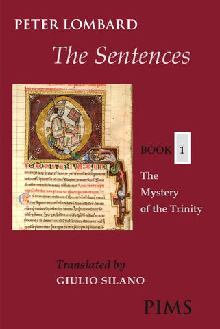 The Sentences Book 1: The Mystery of the Trinity (Mediaeval Sources in Translation)