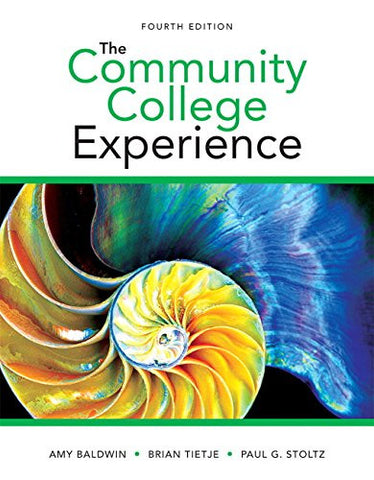 The Community College Experience (4th Edition)