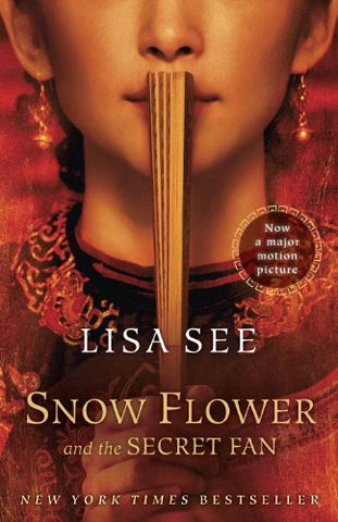 Snow Flower and the Secret Fan: A Novel (Random House Reader's Circle)