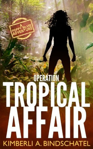 Operation Tropical Affair: Feisty Agent Poppy McVie Travels to Costa  Rica to Infiltrate a Wildlife Trafficking Ring, an Outdoor Adventure