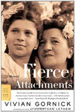 Fierce Attachments: A Memoir (FSG Classics)