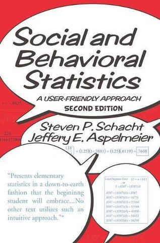 Social and Behavioral Statistics: A User-Friendly Approach
