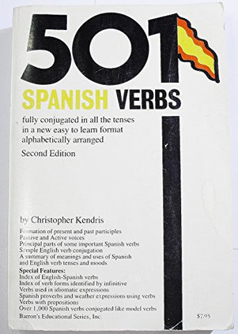 501 Spanish Verbs fully conjugated in all the tenses (English and Spanish Edition)