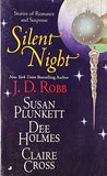Silent Night: Midnight in Death/Unexpected Gift/Christmas Promise/Berry Merry Christmas (Christmas Anthology)