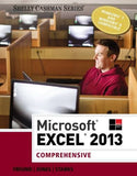Microsoft Excel 2013: Comprehensive (Shelly Cashman Series)