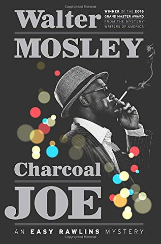 Charcoal Joe: An Easy Rawlins Mystery (Easy Rawlins Mysteries (Hardcover))