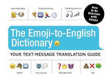 The Emoji-To-English Dictionary: Your Text-Message Translation Guide