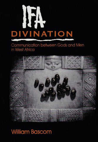 Ifa Divination: Communication between Gods and Men in West Africa (Midland Book)