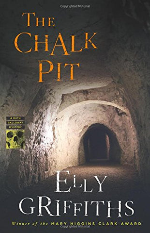 The Chalk Pit (Ruth Galloway Mysteries)