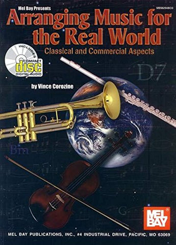 Arranging Music for the Real World: Classical and Commercial Aspects (Book & CD set)