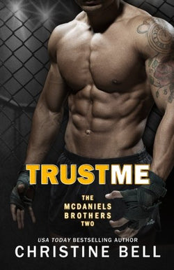 Trust Me 1-3, The Complete Collection: Matty and Kayla's Story (McDaniels Brothers)