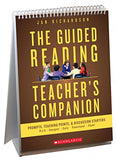 The Guided Reading Teacher's Companion: Prompts, Discussion Starters & Teaching Points