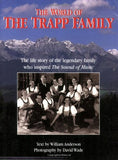 "The World of the Trapp Family: The Life Story of the Legendary Family Who Inspired ""The Sound of Music"""