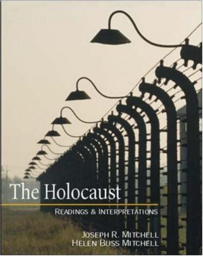 The Holocaust: Readings and Interpretations (Textbook)