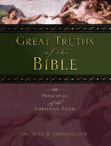 Great Truths of the Bible: A Bible Study for the Lay Pupil and Lay Teacher