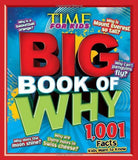 Time for Kids: Big Book of Why - 1,001 Facts Kids Want to Know (TIME for Kids Big Books)
