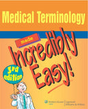 Medical Terminology Made Incredibly Easy! (Incredibly Easy! Series®)