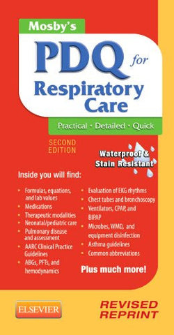 Mosby's PDQ for Respiratory Care - Revised Reprint, 2e