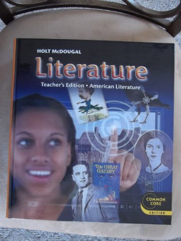 Holt McDougal Literature: Teacher's Edition Grade 11 American Literature 2012