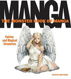 The Monster Book of Manga: Fairies and Magical Creatures: Draw Like the Experts