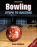 Bowling 2nd Edition: Steps to Success