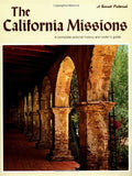 The California Missions: A Complete Pictorial History and Visitor's Guide (Sunset Pictorial)