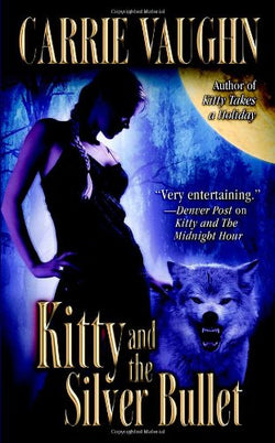 Kitty and the Silver Bullet (Kitty Norville)