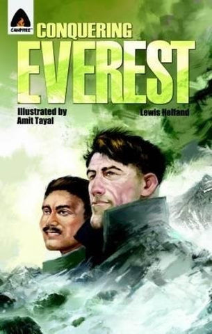 Conquering Everest: The Lives of Edmund Hillary and Tenzing Norgay: A Graphic Novel (Campfire Graphic Novels)