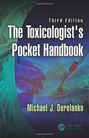 The Toxicologist's Pocket Handbook, Third Edition