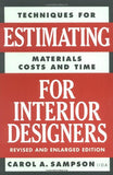 Techniques for Estimating Materials, Costs, and Time for Interior Designers