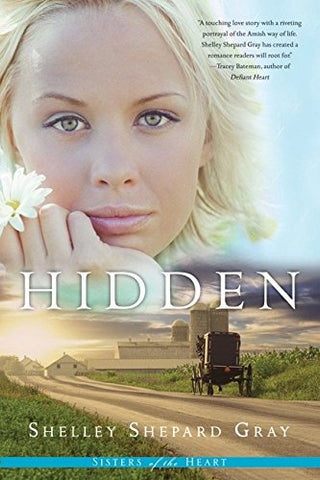 Hidden (Sisters of the Heart, Book 1)