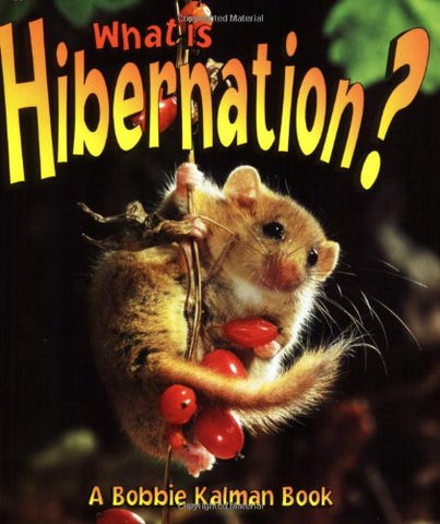 What Is Hibernation? (The Science of Living Things)