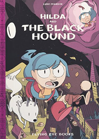 Hilda and the Black Hound (Hildafolk)
