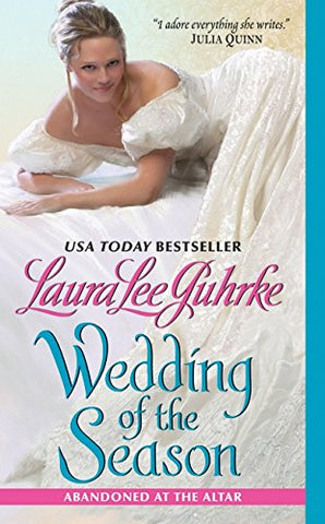 Wedding of the Season: Abandoned at the Altar (The Abandoned At The Altar Series)