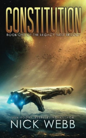Constitution: Book 1 of the Legacy Fleet Trilogy (Volume 1)