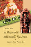 Easing into the Bhagavad Gita and Patanjali's Yoga Sutras