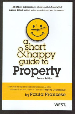 A Short and Happy Guide to Property (Short and Happy Series)