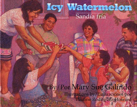 Icy Watermelon/Sandia Fria (English and Spanish Edition)