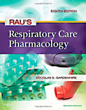 Rau's Respiratory Care Pharmacology, 8e (Gardenhire, Rau's Respiratory Care Pharmacology)
