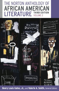 The Norton Anthology of African American Literature (Third Edition) (Vol. 2)