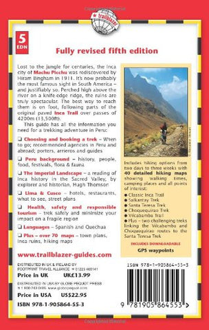 Inca Trail, Cusco & Machu Picchu: Includes Santa Teresa Trek, Choquequirao Trek, Vilcabamba Trail, Vilcabamba To Choquequirao, Choquequirao