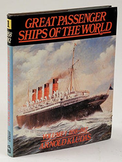 Great Passenger Ships of the World: 1858-1912 (English and German Edition)