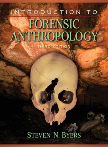 Introduction to Forensic Anthropology (3rd Edition)