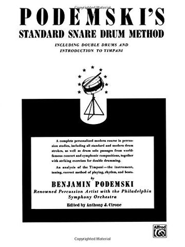 Podemski's Standard Snare Drum Method: Including Double Drums and Introduction to Timpani