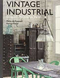 Vintage Industrial: Living with Machine Age Design