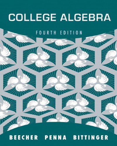 College Algebra plus MyMathLab with Pearson eText -- Access Card Package (4th Edition)