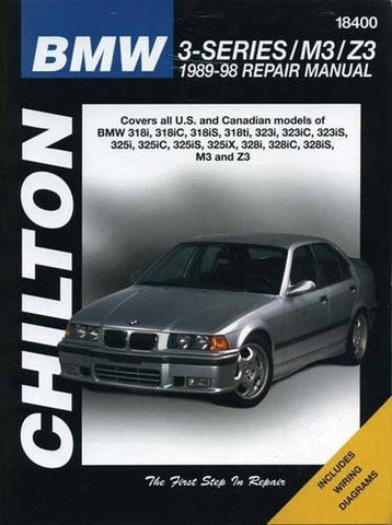 BMW 3-Series / M3/ Z3, 1989-1998: Covers all U.S. and Canadian models of BMW 318i, 318iC, 318iS, 318i, 323i, 323iC, 323iS, 325i, 325iC, 325iS, 325iX, 328i, 328iC, 328i S, M3 and Z3 (18400)