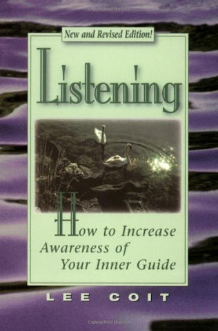 Listening: How to Increase Awareness of Your Inner Guide