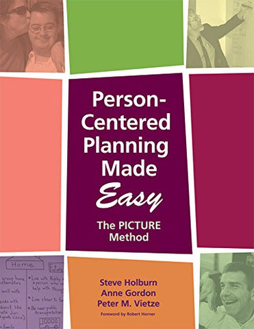 Person-Centered Planning Made Easy: The PICTURE Method