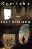 Hearts Grown Brutal : Sagas of Sarajevo